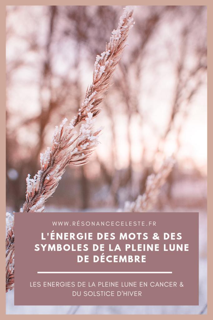 l'énergie des mots et des symboles de la pleine lune de décembre