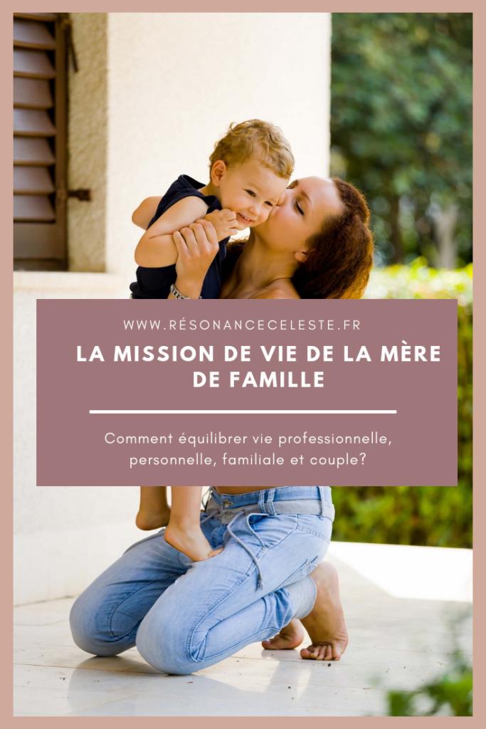 mission de vie de la mère de famille