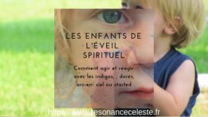 L'éveil spirituel par les enfants éveilleurs de conscience
