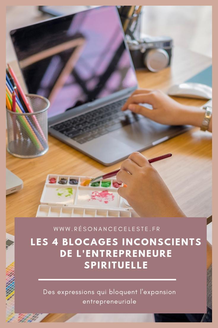 les blocages inconscients de l'entrepreneure spirituelle
