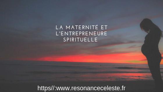 La maternité chez l'entrepreneure spirituelle