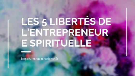 la liberté d'être entrepreneure